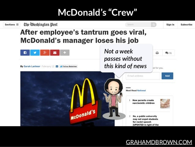 "GRAHAMDBROWN.COM McDonald's ""Crew"" Not  a  week   passes  without   this  kind  of  news"