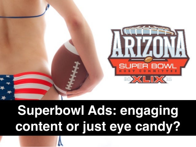 Superbowl Ads: engaging content or just eye candy?