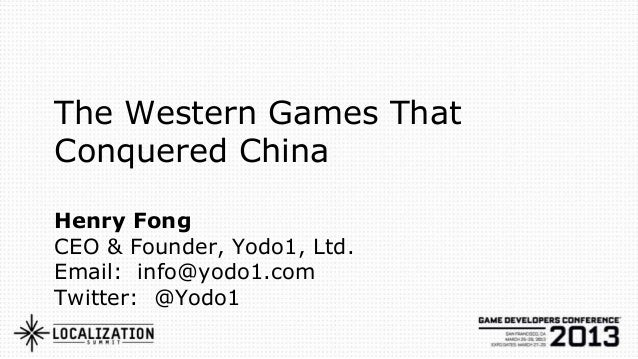 The Western Games ThatConquered ChinaHenry FongCEO & Founder, Yodo1, Ltd.Email: info@yodo1.comTwitter: @Yodo1