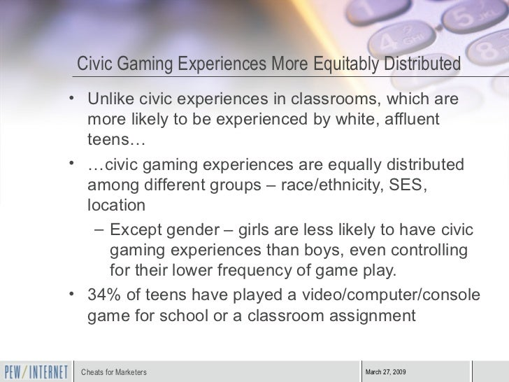 Civic Gaming Experiences More Equitably Distributed <ul><li>Unlike civic experiences in classrooms, which are more likely ...