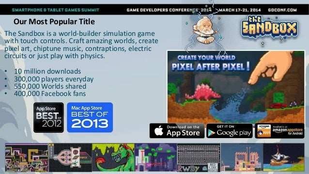 GDC 2014 - The Sandbox Postmortem - Crafting your Success in