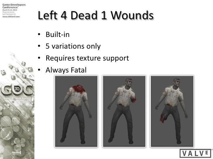 GDC 2010 Left4Dead2 Wounds Slide 3