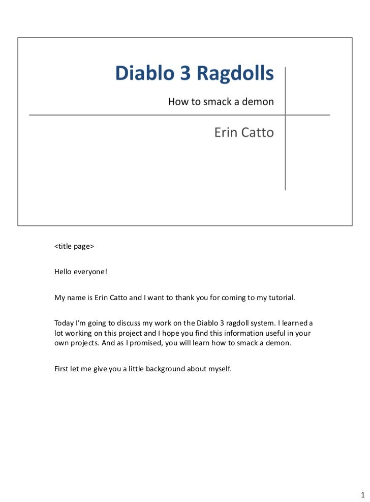 <title page>Hello everyone!My name is Erin Catto and I want to thank you for coming to my tutorial.Today I'm going to disc...
