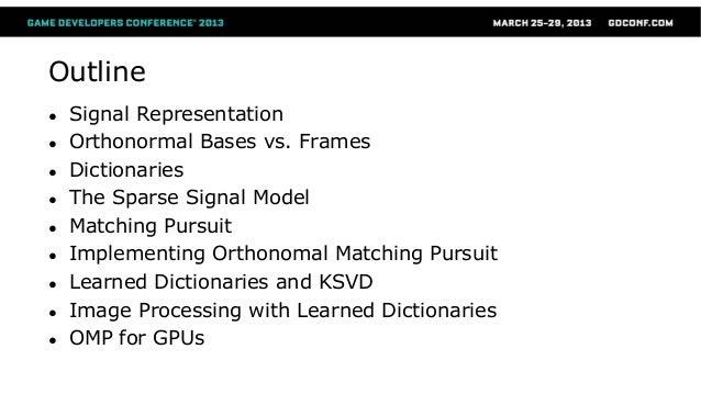 omp-and-k-svd - Gdc2013 Slide 2