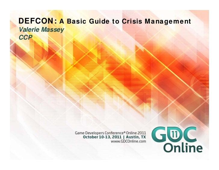DEFCON: A Basic Guide to Crisis ManagementValerie MasseyCCP