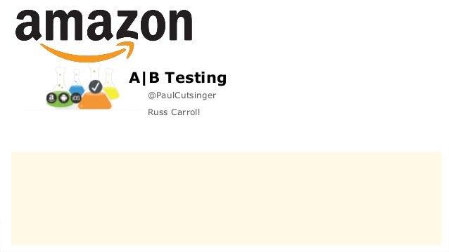 1 @PaulCutsinger Russ Carroll A B Testing