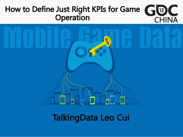 How to Define Just Right KPIs for Game                    Operation                                 ...