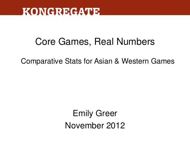 Core Games, Real NumbersComparative Stats for Asian & Western Games             Emily Greer            November 2012