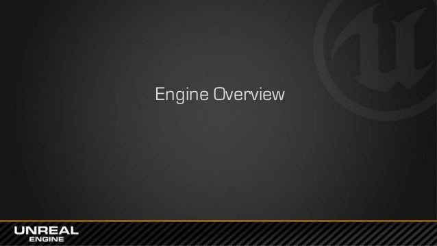 Gdc europe 2014 unreal engine 4 for programmers lessons learned unreal engine in 2014 4 malvernweather Gallery