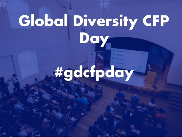 Global Diversity CFP Day #gdcfpday
