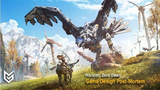 Horizon: Zero Dawn Game Design Post-Mortem