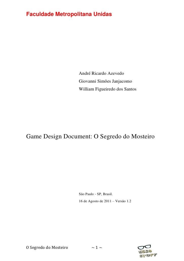 Faculdade Metropolitana Unidas                        André Ricardo Azevedo                        Giovanni Simões Janjaco...