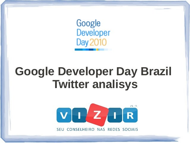 Google Developer Day Brazil Twitter analisys