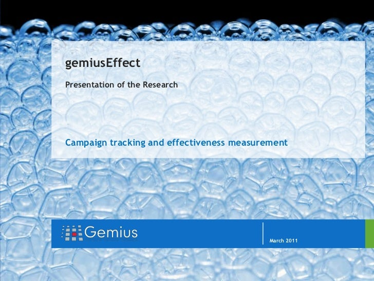 gemiusEffect Presentation of the Research<br />Campaign tracking and effectiveness measurement<br />March 2011<br />