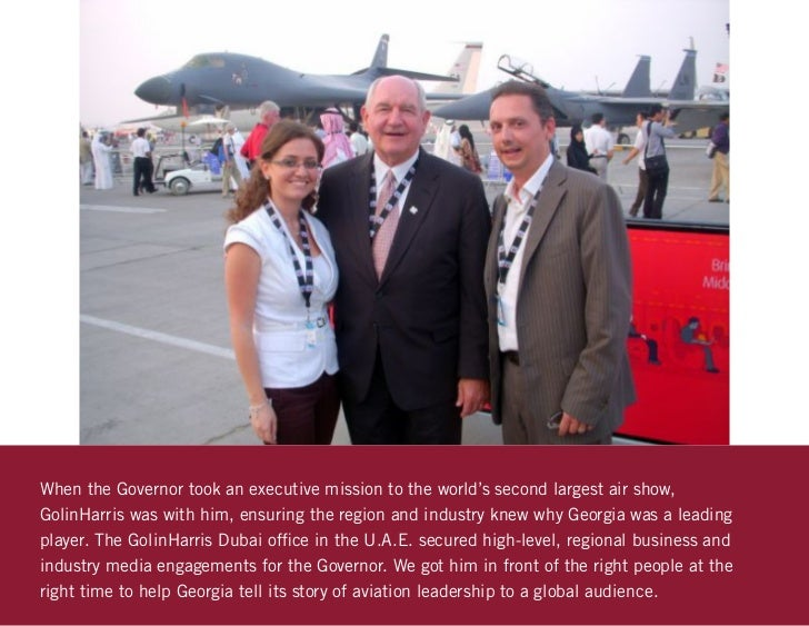 When the Governor took an executive mission to the world's second largest air show,GolinHarris was with him, ensuring the ...