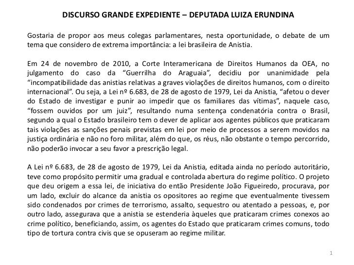 DISCURSO GRANDE EXPEDIENTE – DEPUTADA LUIZA ERUNDINAGostaria de propor aos meus colegas parlamentares, nesta oportunidade,...