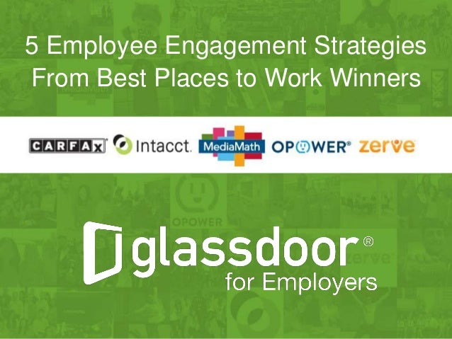 Sharing The Vision 5 Employee Engagement Strategies From Glassdoor B