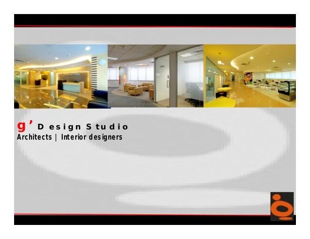 g' Design StudioArchitects | Interior designers