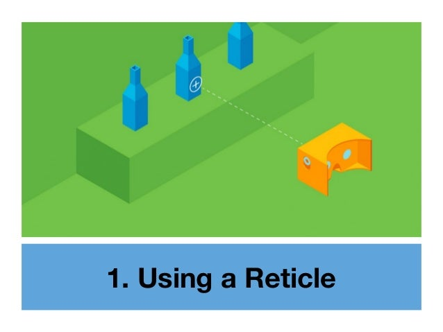 1. Using a Reticle