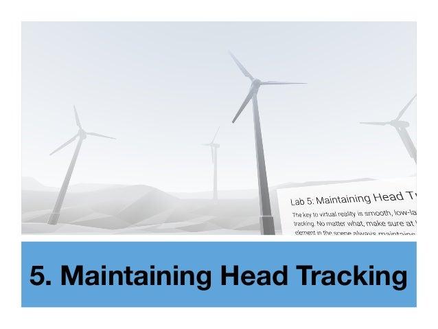 5. Maintaining Head Tracking