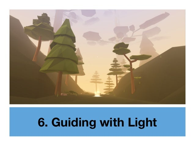 6. Guiding with Light