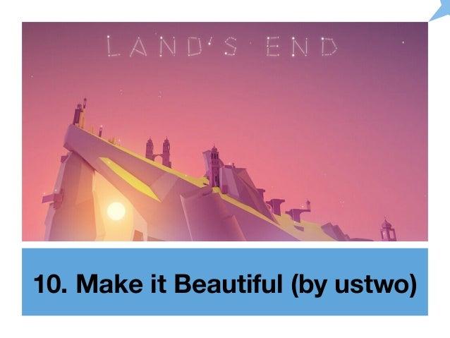 10. Make it Beautiful (by ustwo)
