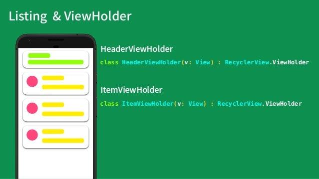 class BindingViewHolder<T: ViewDataBinding> constructor(val binding: T): RecyclerView.ViewHolder(binding.root) override fu...