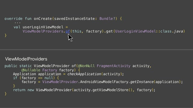 public static ViewModelProvider of(@NonNull FragmentActivity activity, @Nullable Factory factory) { ··· return new ViewMod...