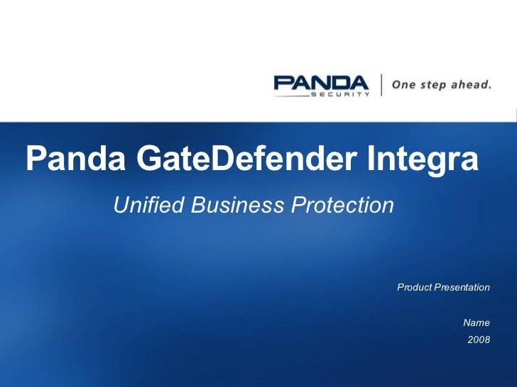 Panda GateDefender Integra  Unified Business Protection  Product  Presentation Name 2008