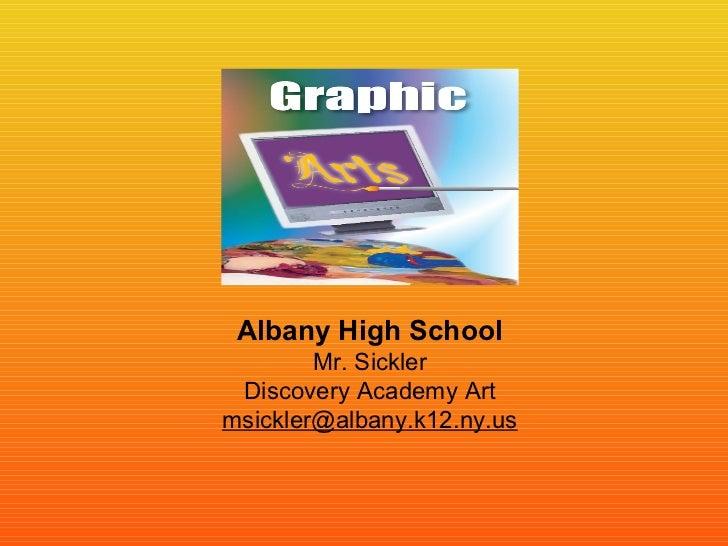 Albany High School        Mr. Sickler Discovery Academy Artmsickler@albany.k12.ny.us