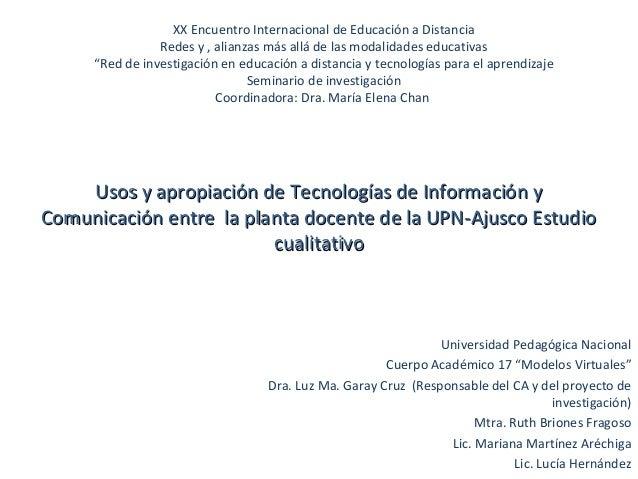 """XX Encuentro Internacional de Educación a Distancia Redes y , alianzas más allá de las modalidades educativas """"Red de inve..."""