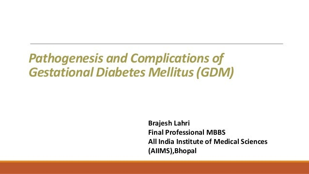 Pathogenesis and Complications of Gestational Diabetes