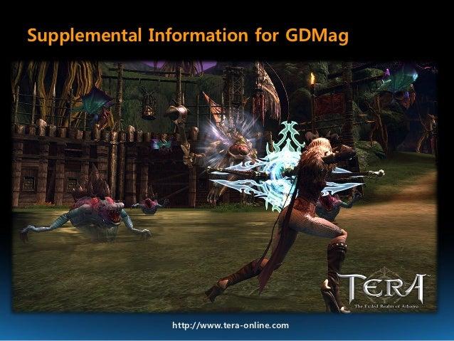 Supplemental Information for GDMag               http://www.tera-online.com