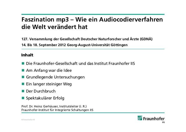 Faszination mp3 – Wie ein Audiocodierverfahrendie Welt verändert hat127. Versammlung der Gesellschaft Deutscher Naturforsc...