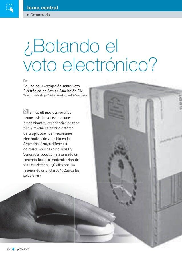 tema central e-Democracia  ¿Botando el voto electrónico? Por  Equipo de Investigación sobre Voto Electrónico de Actuar Aso...