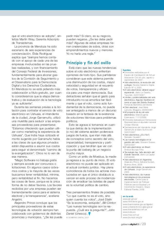 """que el voto electrónico se adopte"""", sintetiza Martín Wray, Gerente Adscripto de Transistemas. La provincia de Mendoza ha s..."""