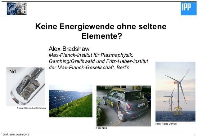 Keine Energiewende ohne seltene                                        Elemente?                                         A...