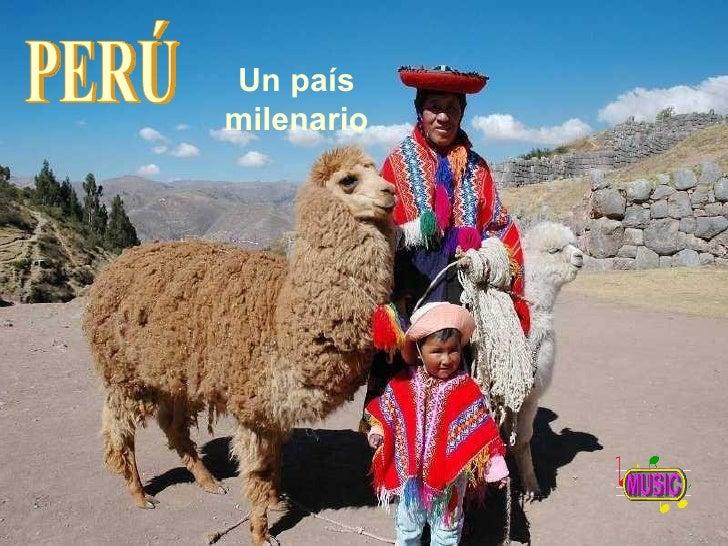 Un país milenario PERÚ