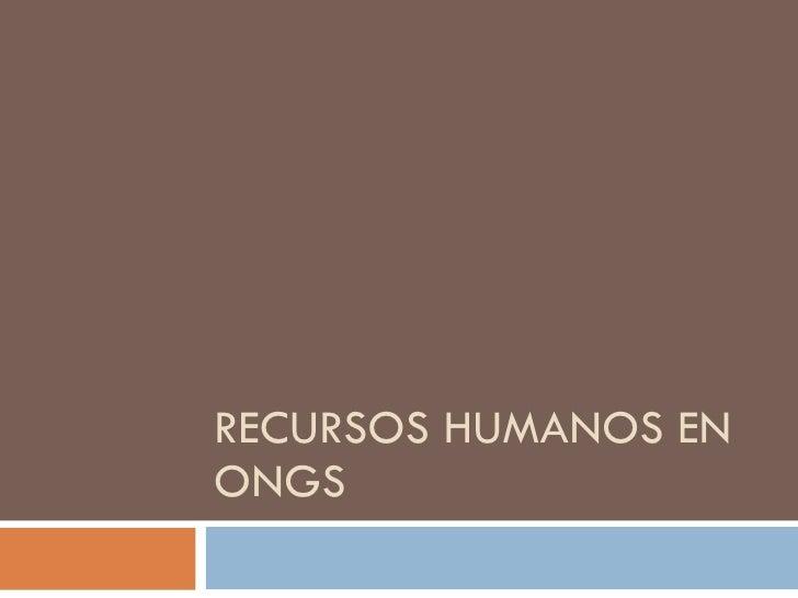 RECURSOS HUMANOS EN ONGS