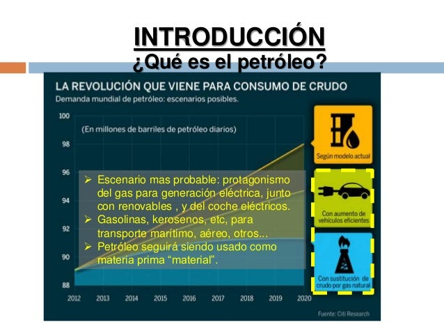  Escenario mas probable: protagonismo del gas para generación eléctrica, junto con renovables , y del coche eléctricos. ...