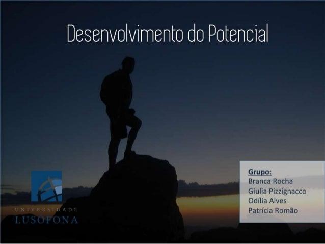 """Desenvolvimento do Potencial  : num """"'r›2'-'ÃI3Ir-l'If:2-»  Hmh &nua;"""