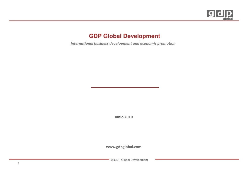 GDP Global Development     International business development and economic promotion                                Junio ...