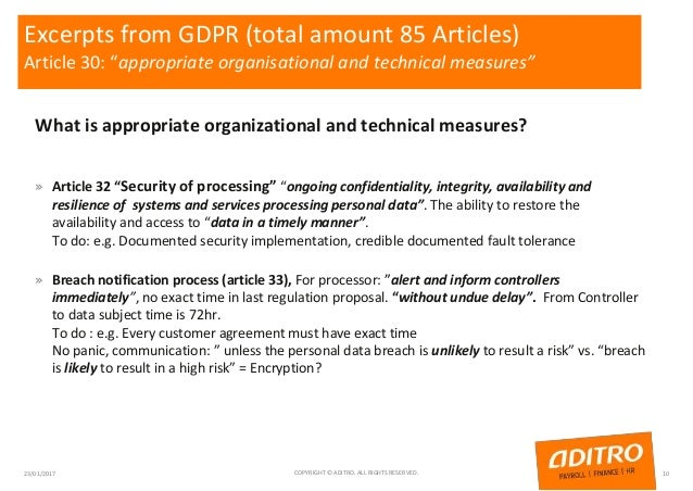 """Excerpts from GDPR (total amount 85 Articles) Article 30: """"appropriate organisational and technical measures"""" What is appr..."""