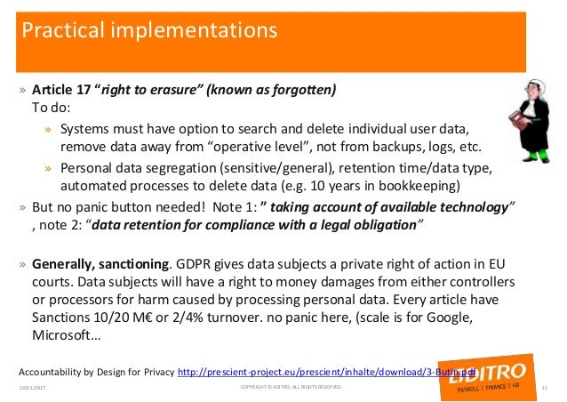 """Practical implementations » Article 17 """"right to erasure"""" (known as forgotten) To do: » Systems must have option to search..."""