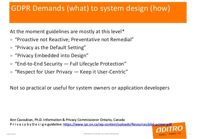 """GDPR Demands (what) to system design (how) At the moment guidelines are mostly at this level* » """"Proactive not Reactive; P..."""