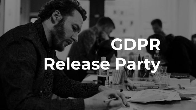 GDPR Release Party