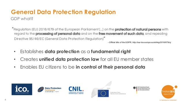 """4 """"Regulation (EU) 2016/679 of the European Parliament [...] on the protection of natural persons with regard to the proce..."""