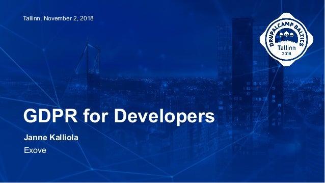Janne Kalliola Exove GDPR for Developers Tallinn, November 2, 2018
