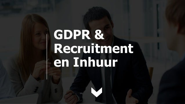 GDPR & Recruitment en Inhuur