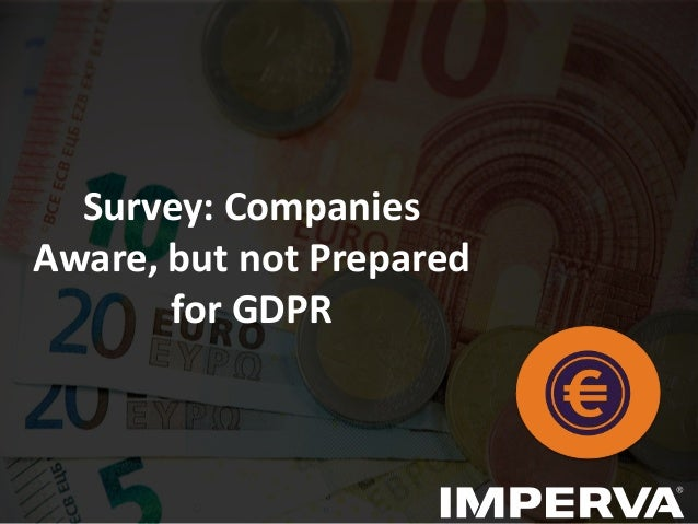 Survey: Companies Aware, but not Prepared for GDPR